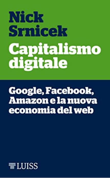 capitalismo-digitale-platform-capitalism-nick-srnicek