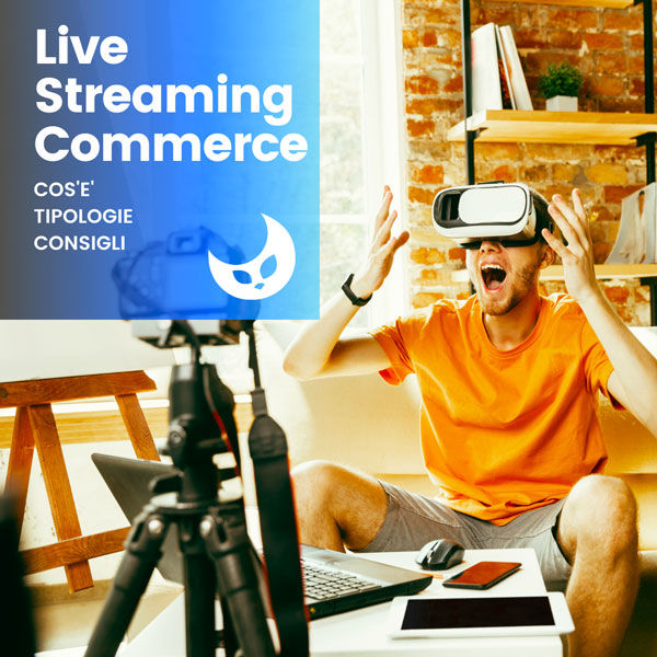 Live-streaming-commerce-geofelix-web-agency-pavia-milano-1
